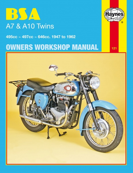 Haynes Manual BSA 0121 A7 & A10 495 497 646 500cc - 650cc Twins 1947 to 1962